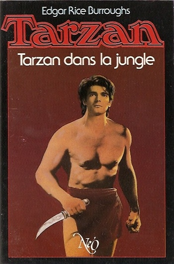 Edgar Rice Burroughs - Tarzan dans la jungle